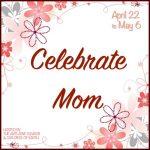 Celebrate Mom Giveaway Hop Sign-Ups Open