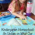 Kindergarten Homeschool Curriculum Revisited