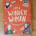 Books We Love:  I Am A Wonder Woman