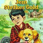 Books We Love:  Jem Strikes Gold
