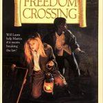 Books We Love:  Freedom Crossing